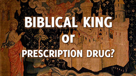 Biblical-King-of-Prescription-Drug_web