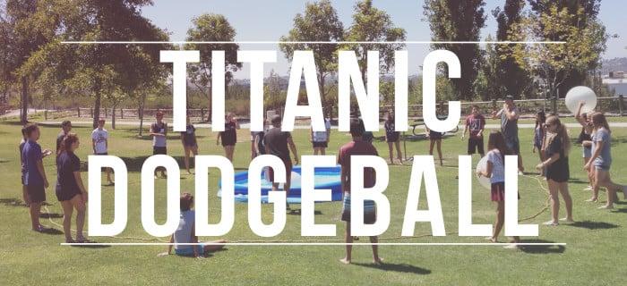 Titanic Dodgeball