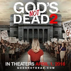 God's Not Dead 2– In Theaters On April 1st!