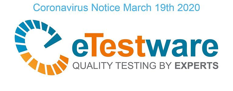 eTestware Coronavirus Notice