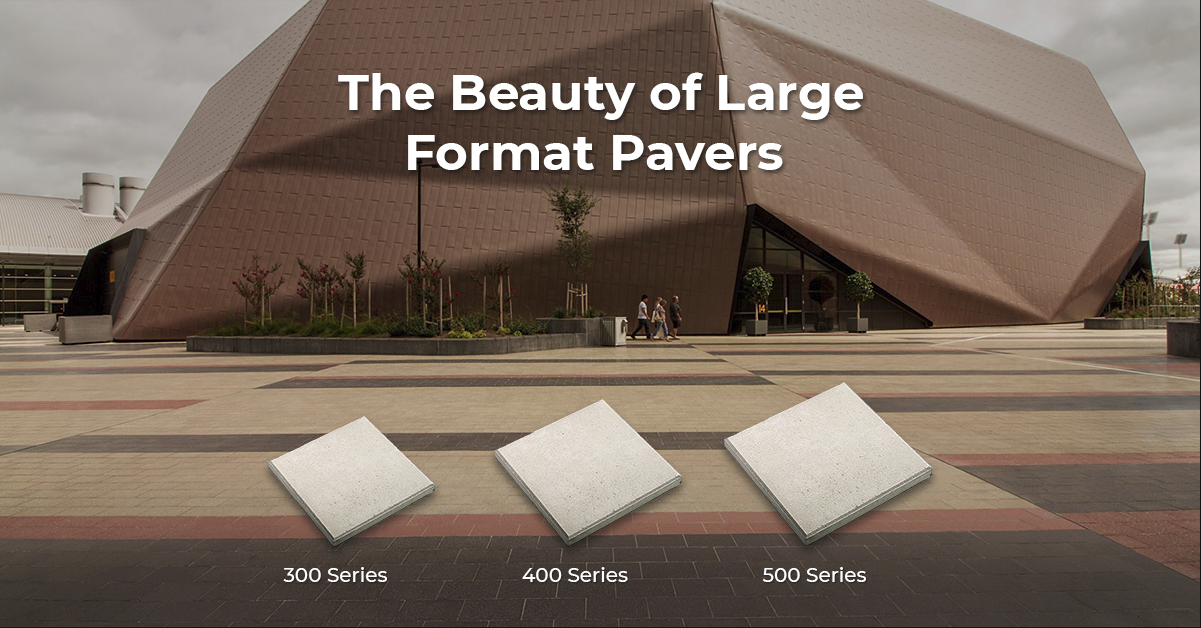Why large format pavers are surging in popularity