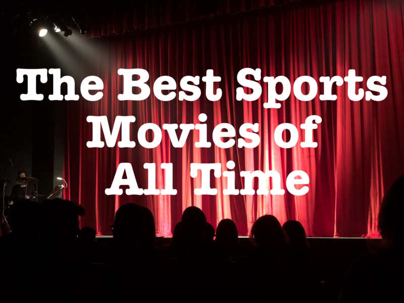 the-best-sports-movies-of-all-time-800x600