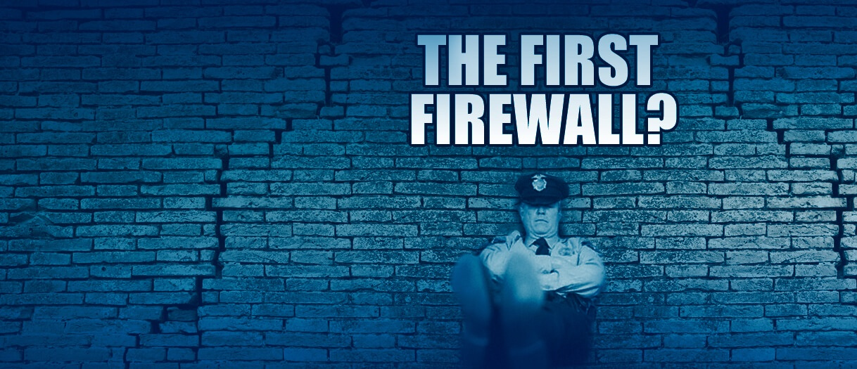 #TBT The First Firewall