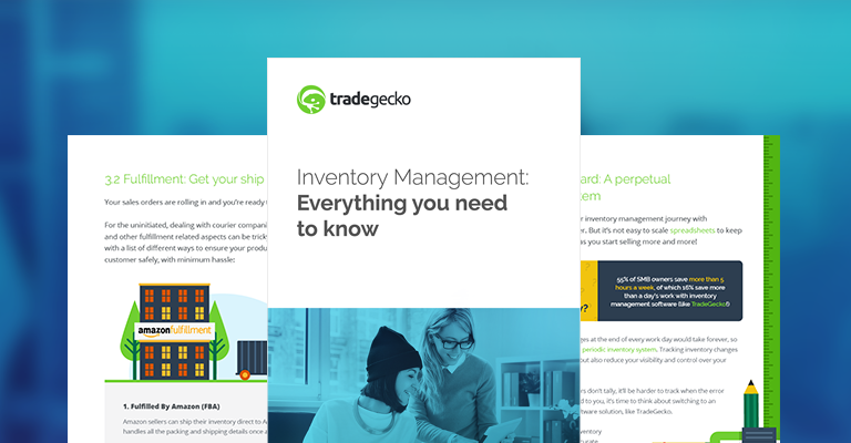 TradeGecko eBook - Inventory Management: Everything you need to know