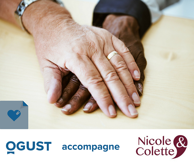 OGUST accompagne Nicole & Colette