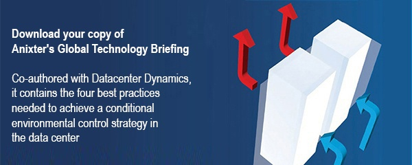 Download your copy of Anixter's Global Technology Briefing, co-authored with DatacenterDynamics, that contains the four best practices needed to achieve a conditional environmental control strategy in the data center