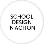 School Design in Action case studies