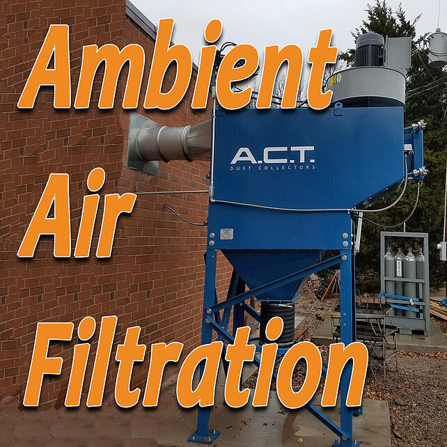 AMBIENT AIR APPLICATION: More than one dust collection need?