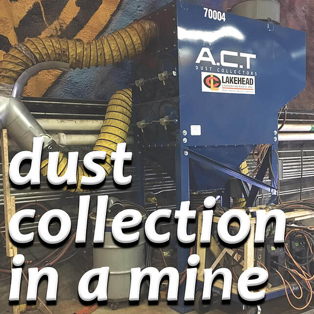 PLASMA CUTTING: A Dust Collection Need In A Mine