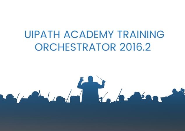 UiPathOrchestrator_2016_2_training