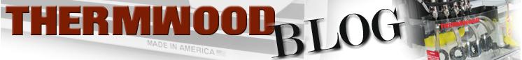 Thermwood公司博客