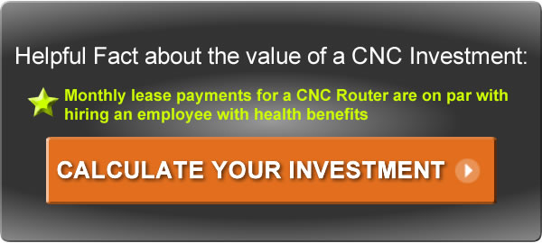 Click to Calculate the Value of a CNC Investment