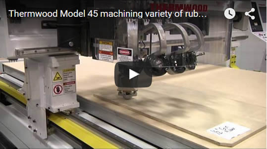 Thermwood Model 45 Machining a Variety of Rubber with an Aggregate Knife