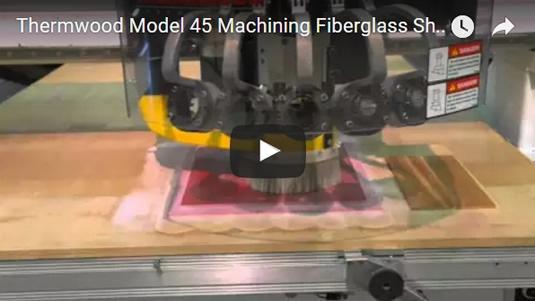 Thermwood Model 45 Machining Fiberglass Sheet