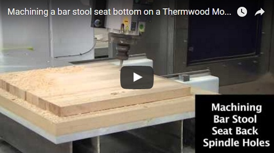 Thermwood Model 90 Machining Bar Stool Seat Bottom