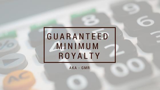 Royalty Accounting – Guaranteed Minimum Royalties (GMR)
