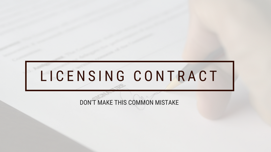 Don't make this common mistake with your license agreement