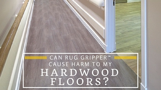 Gradus lok lift rug gripper faqs rug gripper faqs for Hardwood floors questions