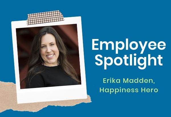 Employee Spotlight_ Erika-1