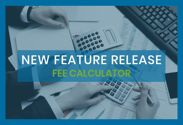 New Feature Release_ Fee Calculator