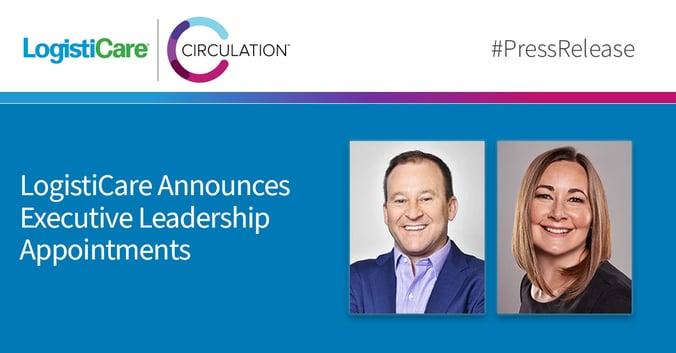 LogistiCare Announces Executive Leadership Appointments