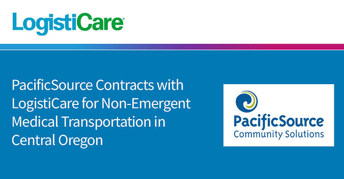 PacificSource Contracts with LogistiCare for Non-Emergent Medical Transportation in Central Oregon