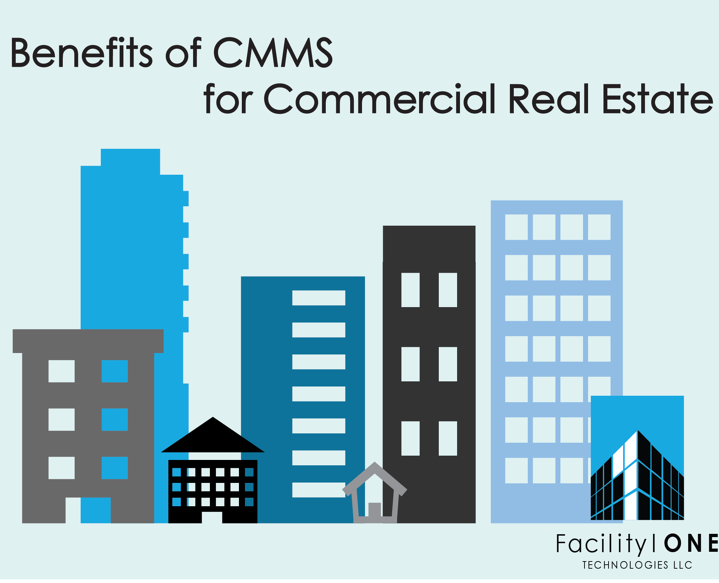 7 Benefits of CMMS for Commercial Real Estate.