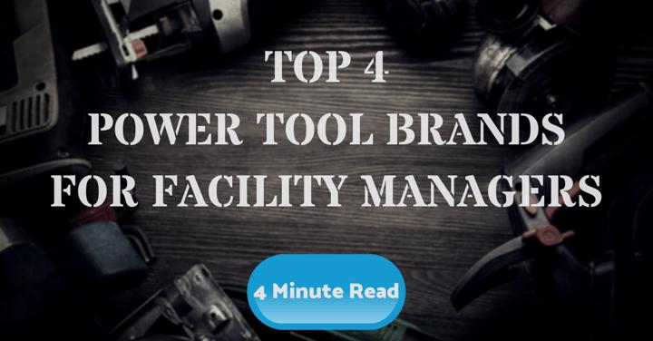 Top 4 Power Tool Brands