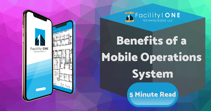 Benefits of a Mobile Operations System