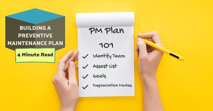 Building A Preventive Maintenance Plan