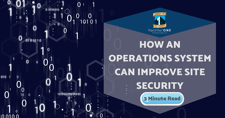 How An Operations System With CMMS Can Improve Site Security.