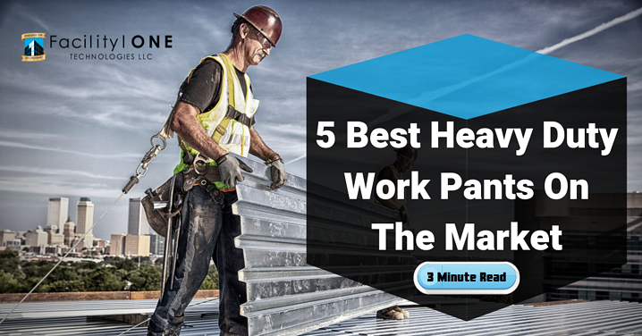 The 5 Best Heavy Duty Work Pants On The Market.