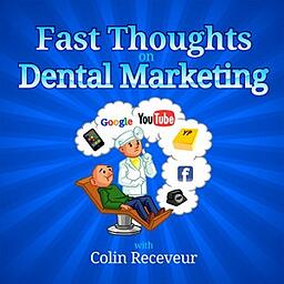 Fast Thoughts on Dental Marketing