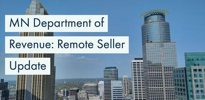Minnesota Releases Remote Seller Guidance