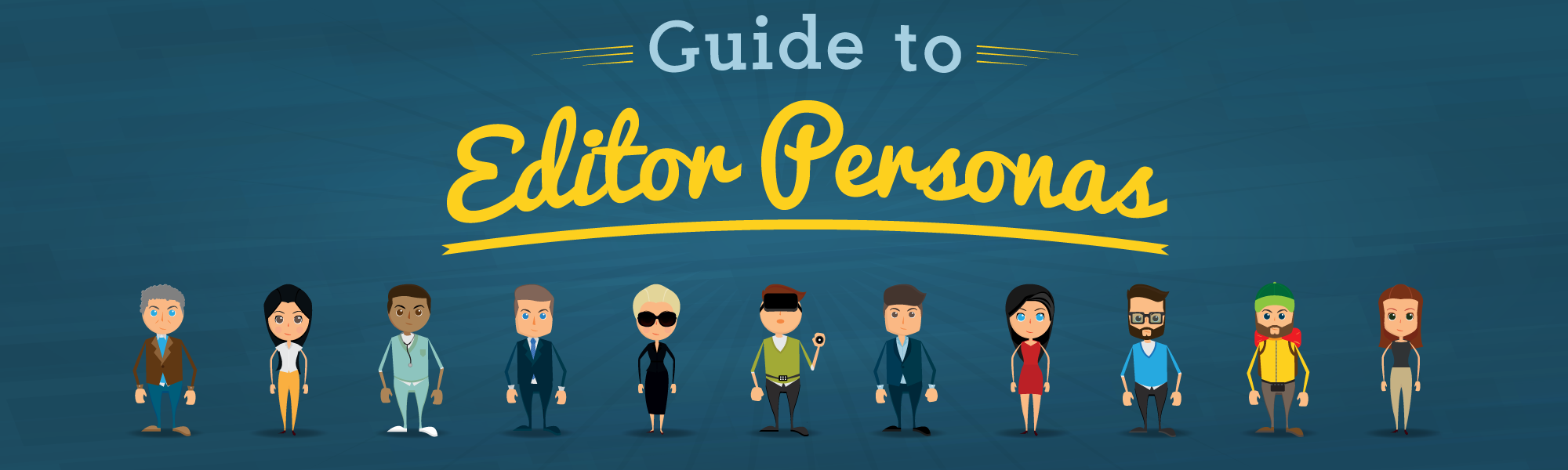 Guide to Editor and Marketing Influencer Personas