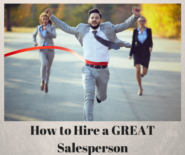 How to Hire a Great Salesperson resized 600