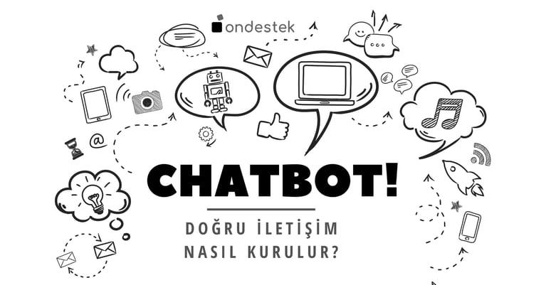 Ondestek Blog-Chatbot-Doğru İletişim Nasıl Kurulur