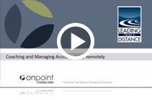 Watch the Coaching and Managing Accountability Remotely Webinar
