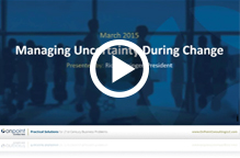 Watch Managing Uncertainty Durring Change