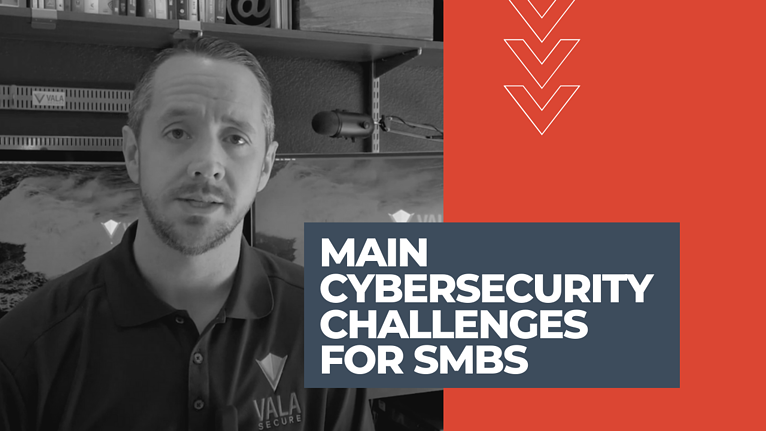 Main Cybersecurity Challenges for SMBs