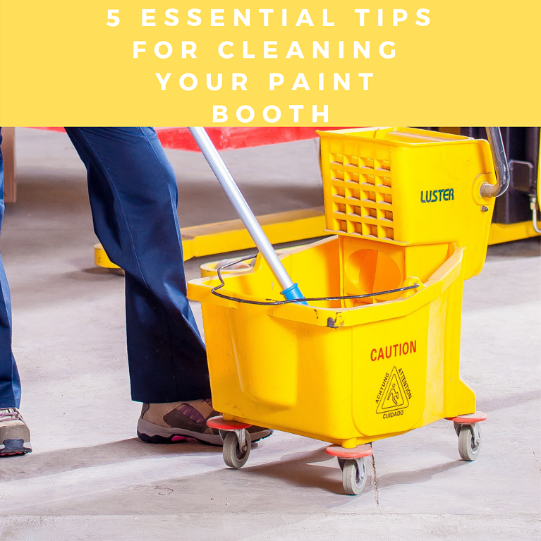 5 Essential Tips For Cleaning Your Paint Booth