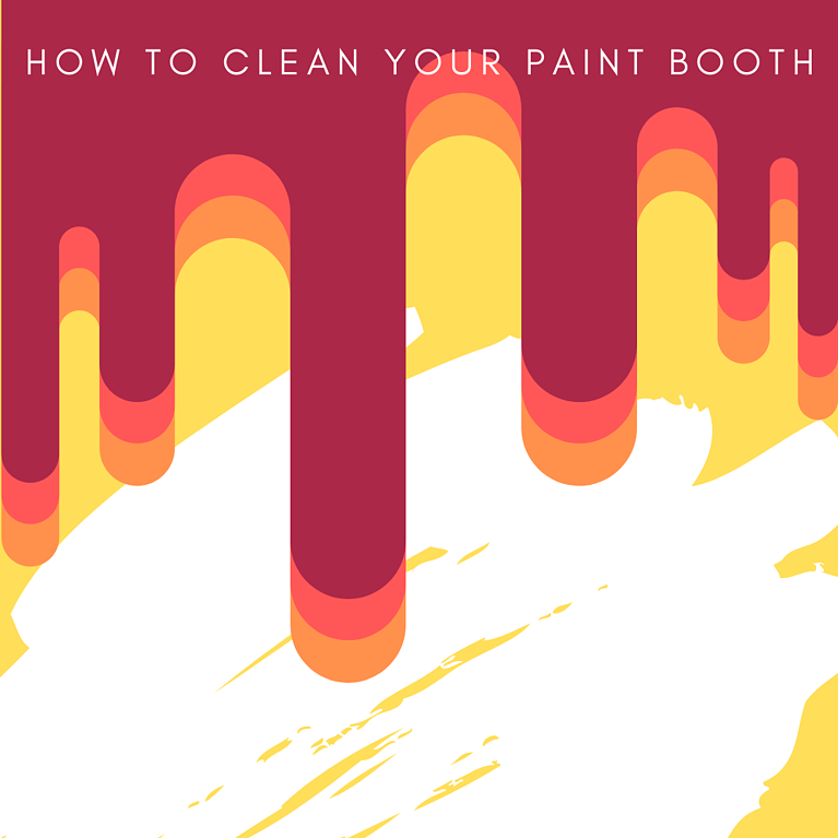 How TO Clean Your Paint Booth