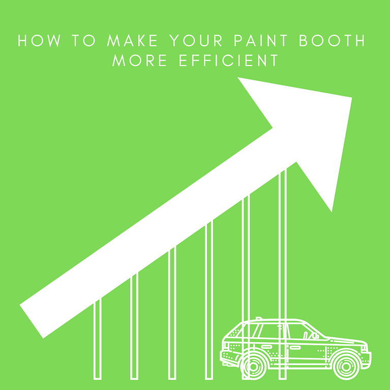 How To Make Your Paint Booth More Efficient