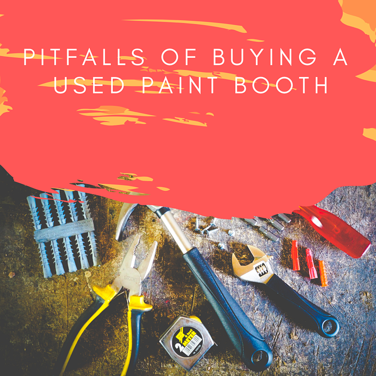 Pitfalls Of Buying A Used Paint Booth