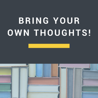 Bring Your Own Thoughts Blog Cover