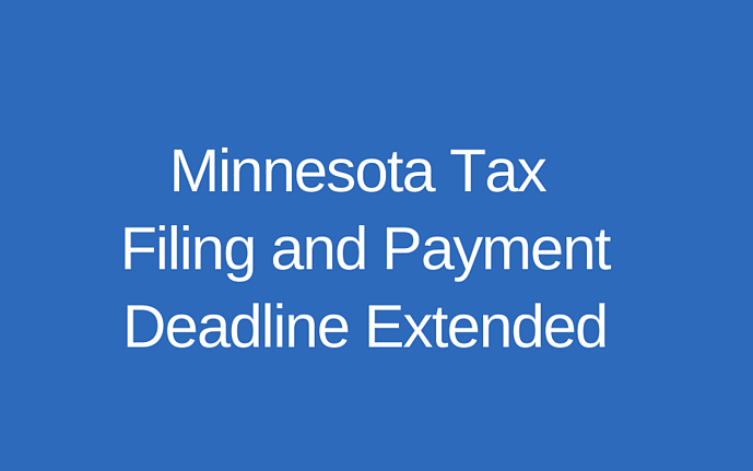 Update on Minnesota Tax Filing and Payment Deadlines