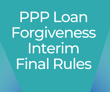 SBA Posts Interim Final Rules for PPP Loan Forgiveness