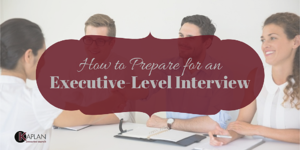How to prepare for an executive level interview