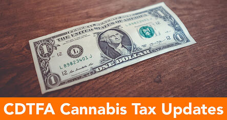 CDTFA-Cannabis-Tax-Updates