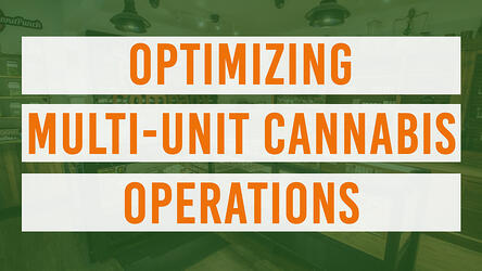 optimizing-multiunit-cannabis-operations